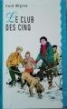 Couverture Le club des cinq / Le club des cinq et le passage secret Editions France Loisirs (Ma première bibliothèque) 1994