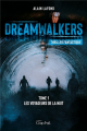 Couverture Dreamwalkers, tome 1 : Les voyageurs de la nuit Editions Coup d'Oeil 2018