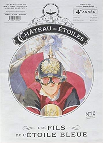 Couverture Le château des étoiles (revues), tome 12 : Les fils de l'étoile bleue