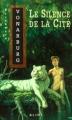 Couverture Le Silence de la cité Editions Alire 2011