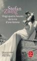 Couverture Vingt-quatre heures de la vie d'une femme Editions Le Livre de Poche 2017