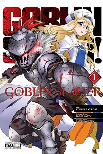 Couverture Goblin Slayer, tome 1