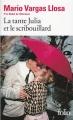 Couverture La tante Julia et le scribouillard Editions Folio  1985