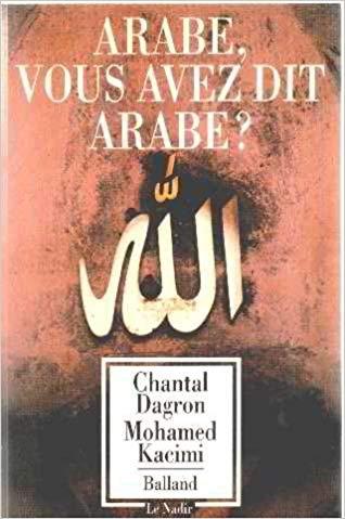 Couverture Arabe, vous avez dit Arabe ?