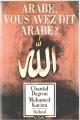 Couverture Arabe, vous avez dit Arabe ? Editions Balland 1990