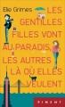 Couverture Les gentilles filles vont au paradis, les autres là où elles veulent Editions France Loisirs (Piment) 2017