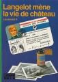 Couverture Langelot mène la vie de château Editions Hachette (Bibliothèque verte) 1981