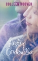 Couverture Hopeless, tome 2.5 : Finding Cinderella Editions France Loisirs 2018