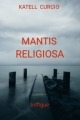 Couverture Mantis religiosa Editions Librinova 2018