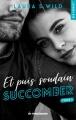 Couverture Et puis soudain, tome 1 : Succomber Editions Hugo & cie (Blanche - New romance) 2018