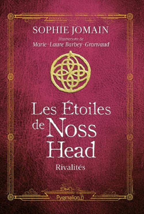 Couverture Les étoiles de Noss Head, illustré, tome 2 : Rivalités