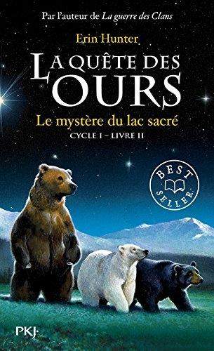 Couverture La quête des ours, cycle 1, tome 2 : Le mystère du lac sacré