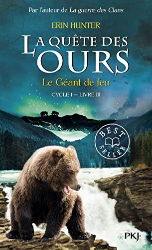Couverture La quête des ours, cycle 1, tome 3 : Le géant de feu