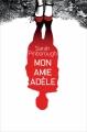 Couverture Mon amie Adèle Editions France Loisirs 2018