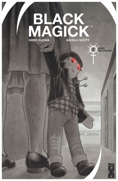 Couverture Black magick, tome 2 : Passé Recomposé