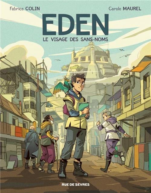 Couverture Eden, tome 1 : le visage des sans-noms