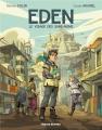 Couverture Eden, tome 1 : le visage des sans-noms Editions Rue de Sèvres 2018