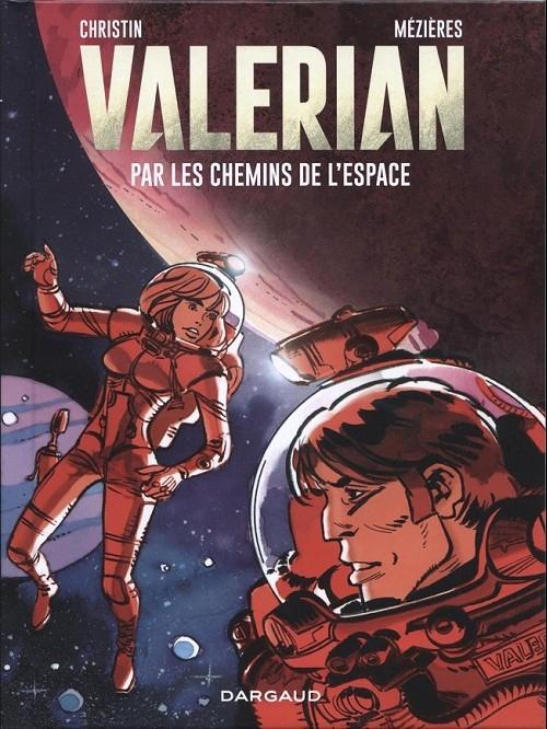 Couverture Valérian, Agent Spatio-temporel, hors-série : Par les Chemins de l'espace