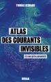 Couverture Atlas des courants invisibles Editions Amazon 2018