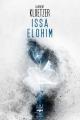 Couverture Issa Elohim Editions Le Bélial' (Une Heure Lumière) 2018