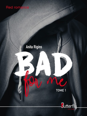 Couverture Bad for me, tome 1