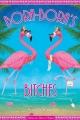 Couverture Bora-Bora's bitches, tome 1 Editions Le héron d'argent 2018