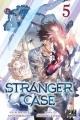Couverture Stranger case, tome 5 Editions Pika (Shônen) 2018
