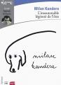 Couverture L'insoutenable légèreté de l'être Editions Gallimard  (Ecoutez lire) 2014