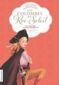Couverture Les Colombes du Roi-Soleil, tome 07 : Un corsaire nommé Henriette Editions Flammarion 2012