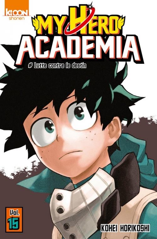 Couverture My Hero Academia, tome 15 : Lutte contre le destin