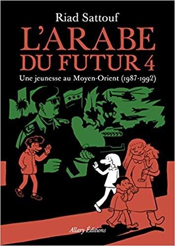 Couverture L'Arabe du futur, tome 4 : 1987-1992