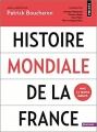 Couverture Histoire mondiale de la France Editions Points (Histoire) 2018