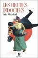 Couverture Les Heures indociles Editions Anne Carrière 2018