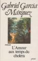 Couverture L'Amour aux temps du choléra Editions Grasset 1987