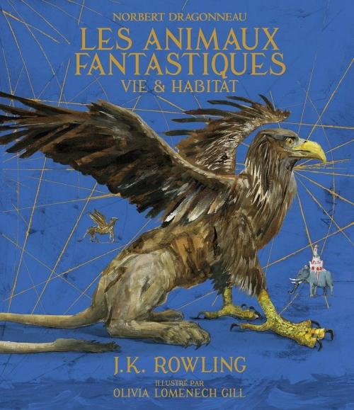 Couverture Les Animaux fantastiques : Vie & habitat, illustré