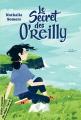 Couverture Le Secret des O'Reilly Editions Didier Jeunesse (Mon marque page +) 2018