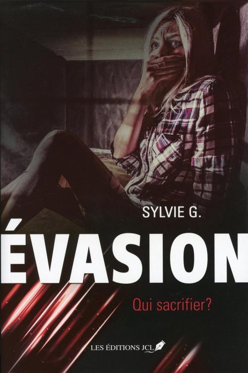 Couverture Évasion, tome 1 : Qui sacrifier ?