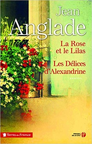 Couverture La rose et le lilas, Les délices d'Alexandrine