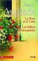 Couverture La rose et le lilas, Les délices d'Alexandrine Editions Presses de la cité (Terres de France) 2016