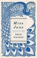 Couverture Miss Jane Editions Picador 2016