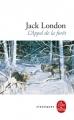 Couverture L'Appel de la forêt / L'Appel sauvage Editions Le Livre de Poche (Classiques) 2018