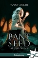 Couverture Bane Seed, tome 1 : Guerre ou paix ? Editions Infinity (Urban fantasy) 2017