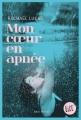 Couverture Mon cœur en apnée Editions Albin Michel (Jeunesse - Litt') 2018