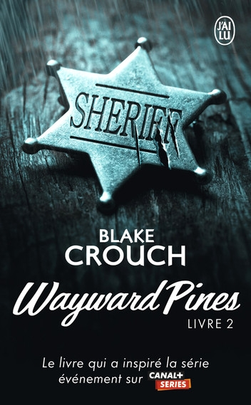 Couverture Wayward Pines, tome 2