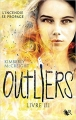 Couverture Outliers, tome 3 Editions Robert Laffont (R) 2018