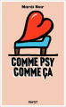 Couverture Comme psy comme ça Editions Payot 2018