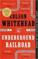 Couverture Underground railroad Editions Little, Brown and Company 2017