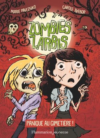 Couverture Zombies zarbis, tome 1 : Panique au cimetière