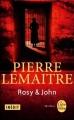 Couverture Rosy & John Editions Le Livre de Poche (Thriller) 2014