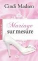 Couverture Mariage sur mesure Editions Milady (Romance - Emotions) 2015